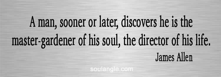 James Allen quote on who really takes care of your soul.