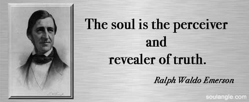 Soul wisdom for a soul angle by Ralph Waldo Emerson