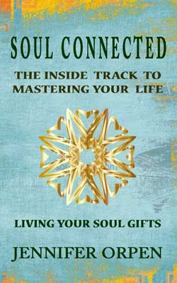 Soul Connected - Your Inside Track to Mastering Life newsletter