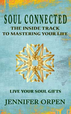 My newsletter Soul Connected - Your Inside Track To Mastering Life.